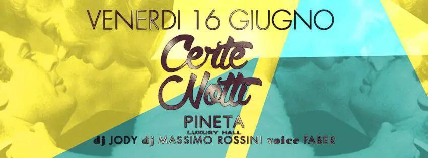 Venerdì 16 06 2017 PINETA MILANO MARITTIMA + Prezzi Ticket Biglietti Prevendite Tavoli Liste Pacchetti Hotel