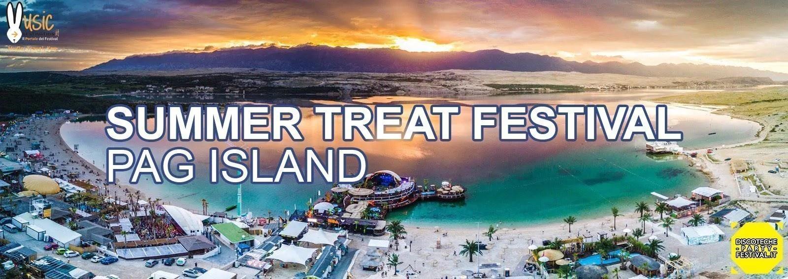 Summer Treat Festival 2018, PAG Croazia – 21 – 28 Luglio | Ticket e Pacchetti