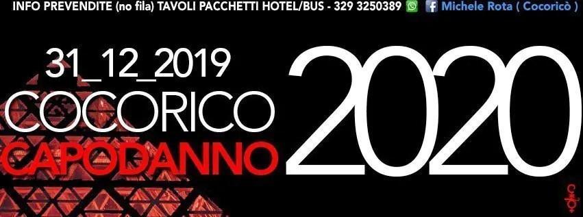 Capodanno 2019 al Cocorico di Riccione 31 Dicembre 2018 | Prezzi Ticket in Prevendita Tavoli Pacchetti Hotel