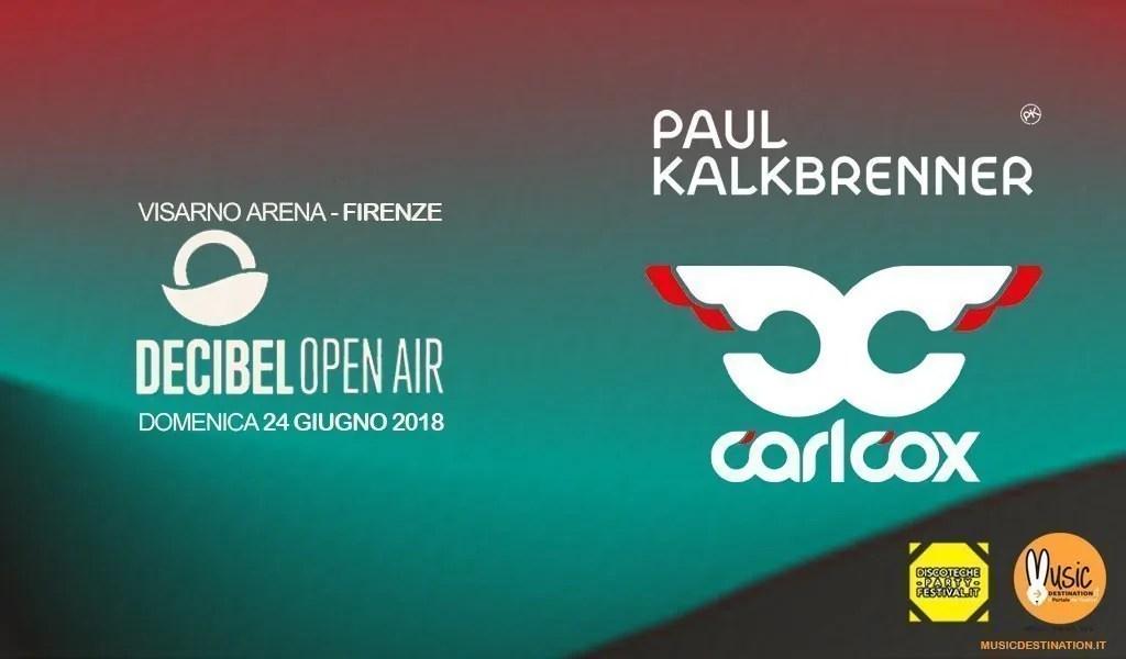 Paul Kalkbrenner al Decibel Open Air 2018 – Firenze – 24 Giugno 2018 – Visarno Arena – Ticket Pacchetti Hotel