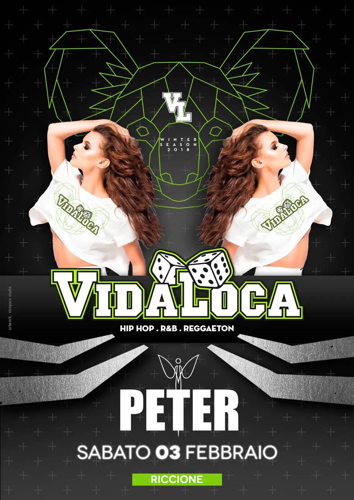 Peter Pan Riccione – Vida Loca – 10 Febbraio 2018 | Ticket Tavoli Pacchetti Hotel