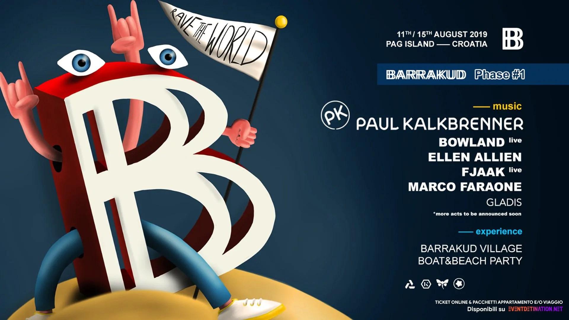 BARRAKUD Festival 2019, 11 – 15 Agosto – Pag Croazia – Ticket Pacchetti Appartamento