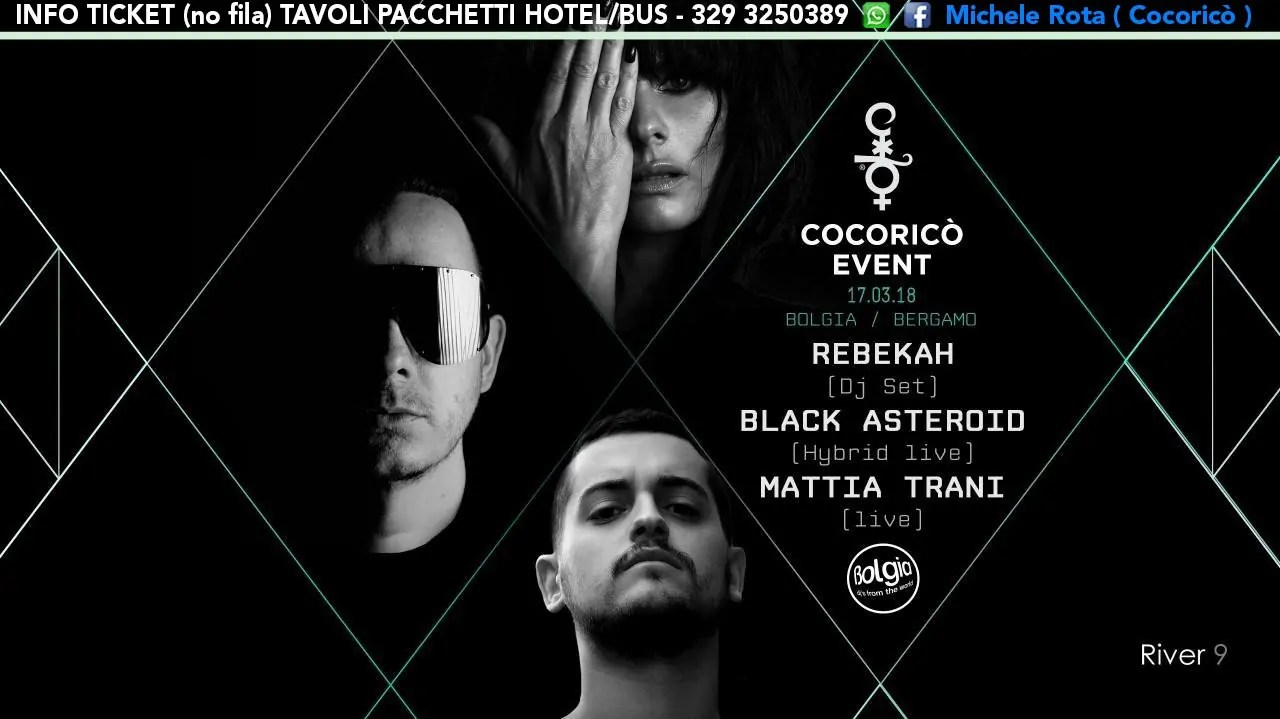 BOLGIA Bergamo presenta COCORICO EVENT 17 Marzo 2018 Rebekah + Black Asterois + Prezzi Ticket Biglietti Liste Tavoli Pacchetti Hotel
