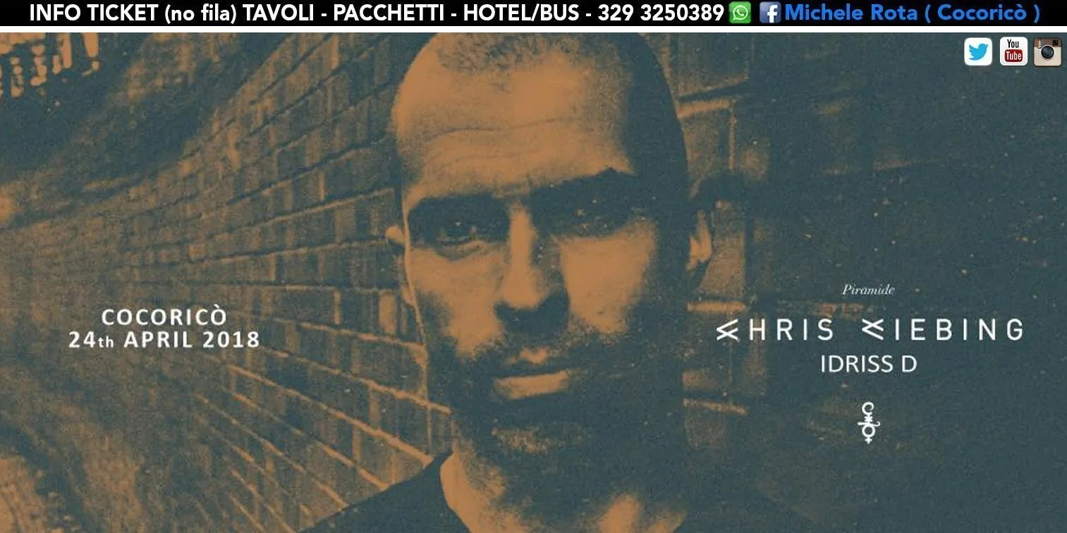 Cocorico Chris Liebing 24 Aprile 2018 Ticket Pacchetti Hotel