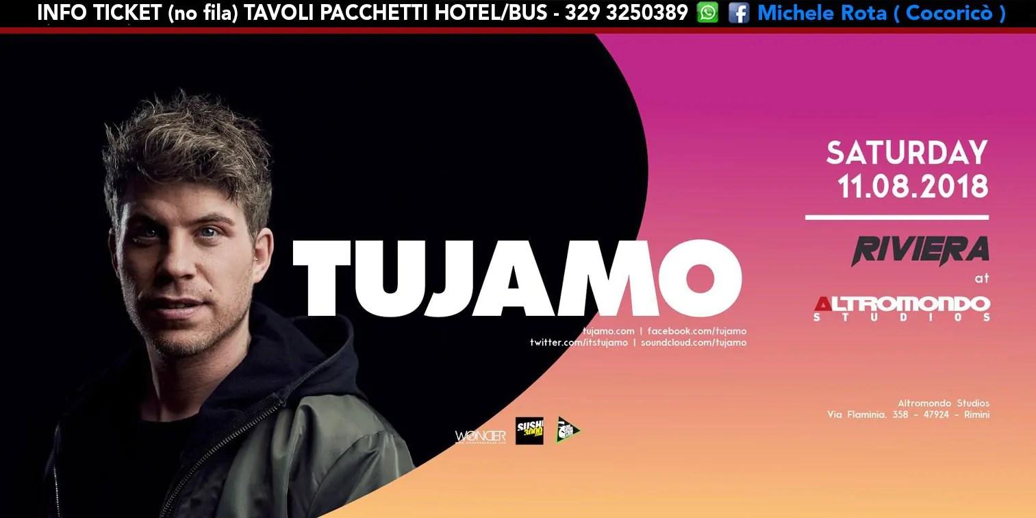 TUJAMO all' Altromondo Studios Rimini – Sabato 11 AGOSTO 2018 | Ticket Tavoli Pacchetti hotel Prevendite