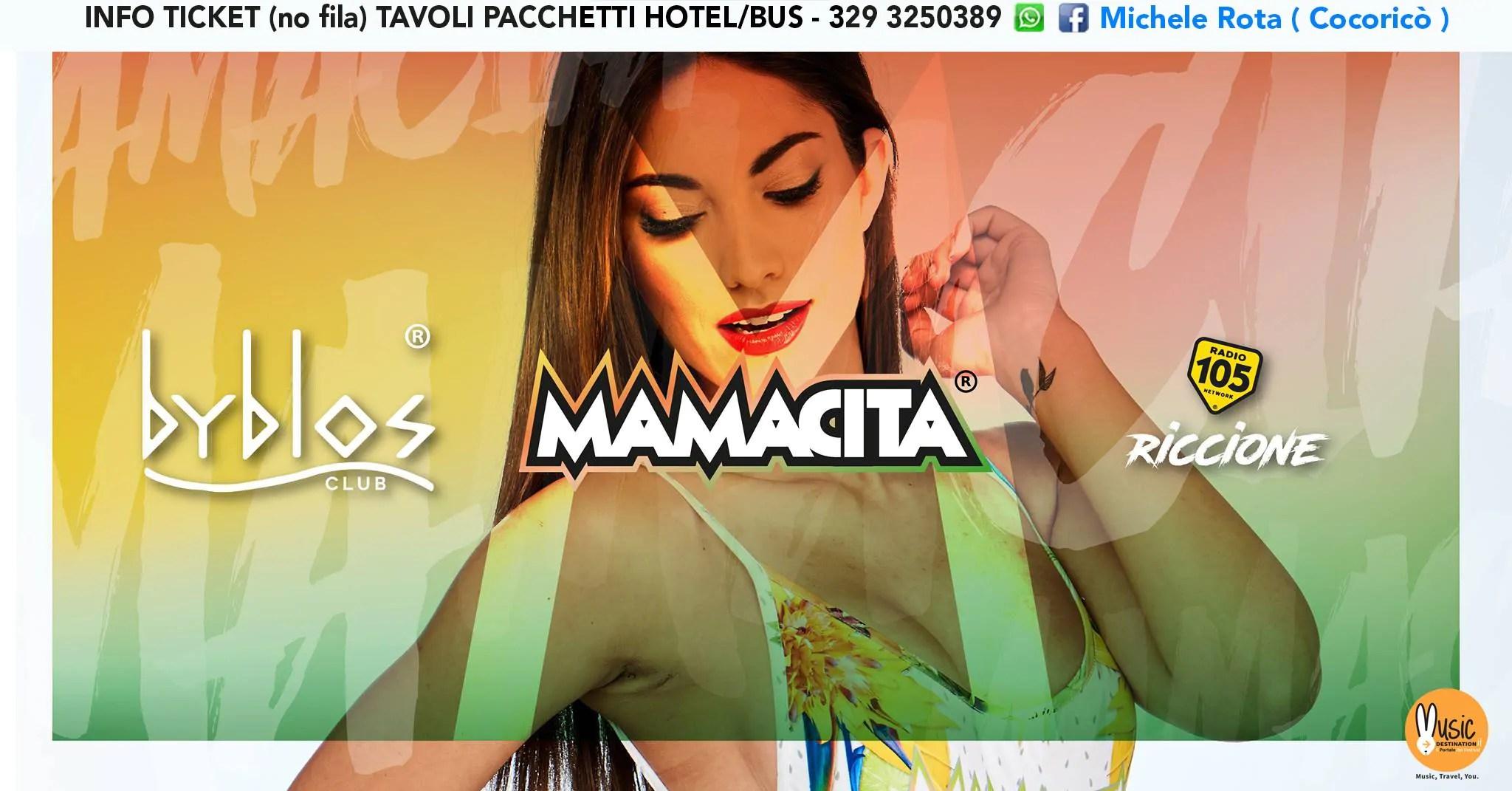 Mamacita al Byblos Riccione – Martedì 17 Luglio 2018 | Ticket Tavoli Pacchetti hotel Prevendite