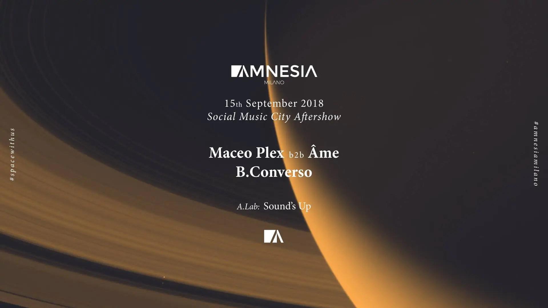 15 09 2018 – Amnesia Milano – Maceo Plex | Ticket in Prevendita – Tavoli – Pacchetti Hotel