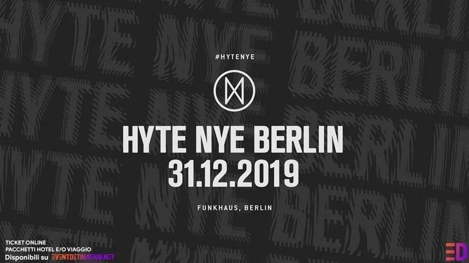 Hyte Berlin NYE 2019/2020 Funkhaus Berlino 31 Dicembre 2019 | Ticket + Biglietti + Hotel + Viaggio