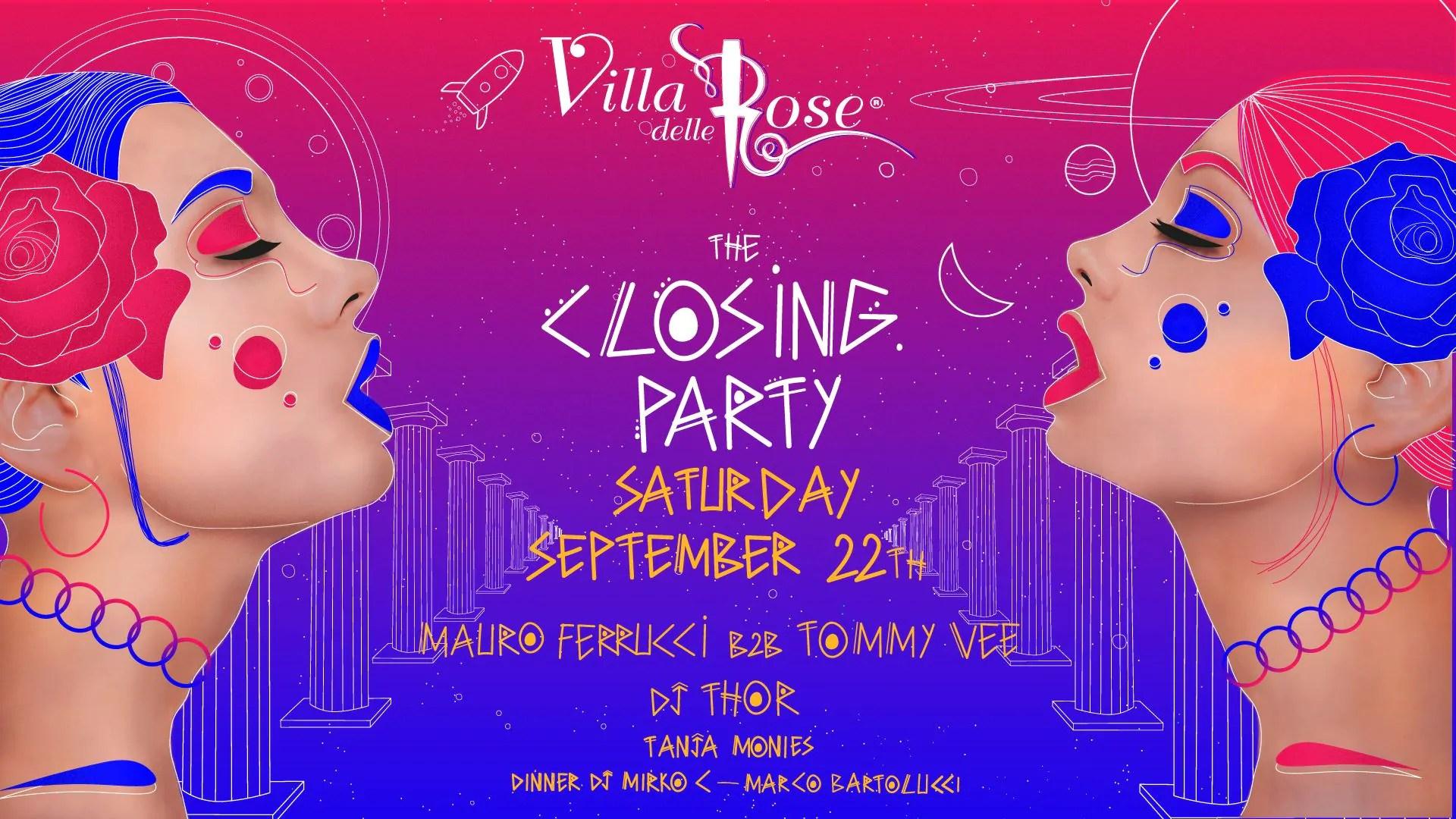 Closing Party Villa delle Rose  – 22 Settembre 2018 | Ticket Tavoli Pacchetti hotel Prevendite