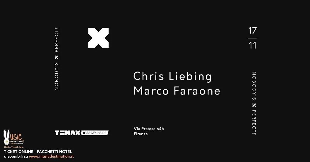 Chris Liebing Tenax Firenze 17 Novembre 2018 + Prezzi Ticket in Prevendita Biglietti Tavoli Liste Pacchetti Hotel