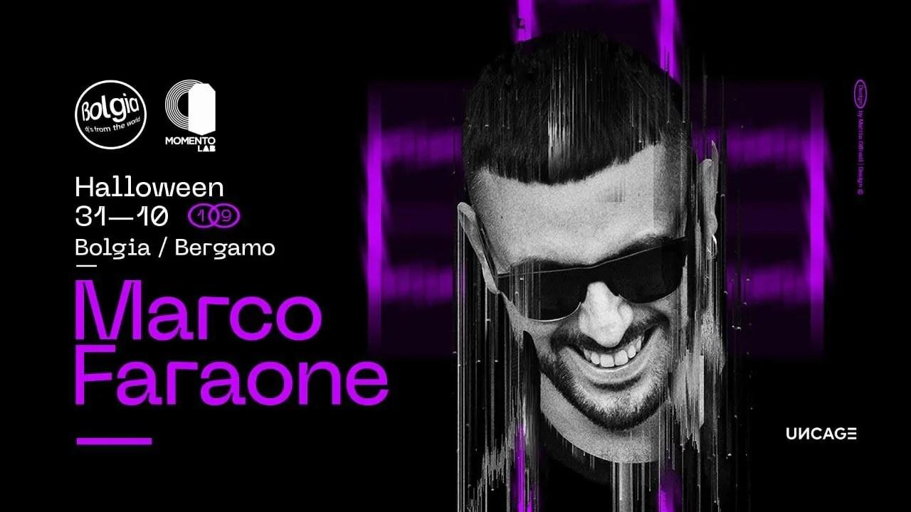 Halloween Bolgia Bergamo MArco Faraone 31 Ottobre 2019 | Ticket Tavoli Pacchetti hotel Prevendite