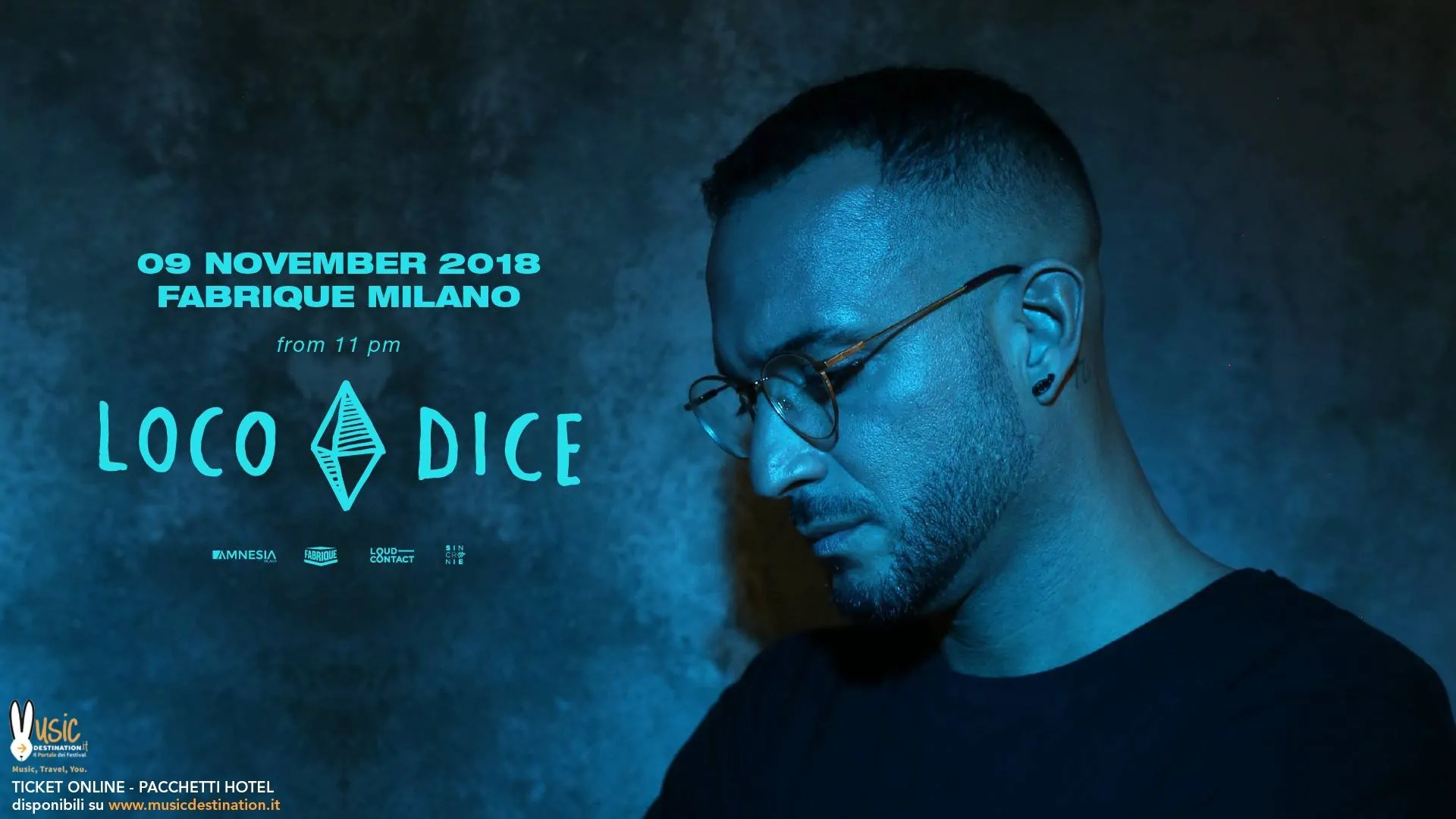 Loco Dice at Fabrique Milano – 09 Novembre 2019 | Ticket in prevendita Pacchetti hotel