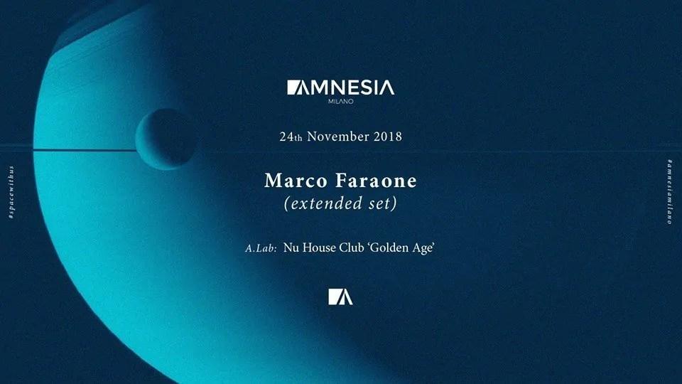 MArco Faraone Amnesia Milano 24 Novembre 2018 | Ticket in Prevendita – Tavoli – Pacchetti Hotel