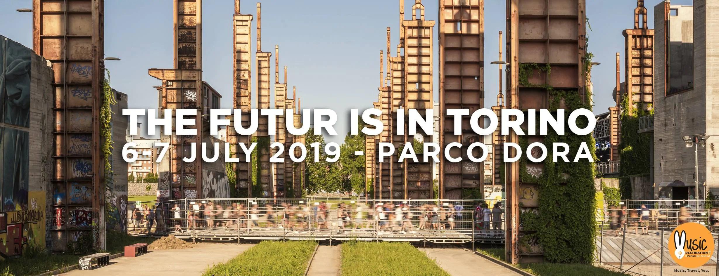 KAPPA FUTURFESTIVAL 2019 TORINO 6 – 7 Luglio 2019 – Ticket e Pacchetti hotel