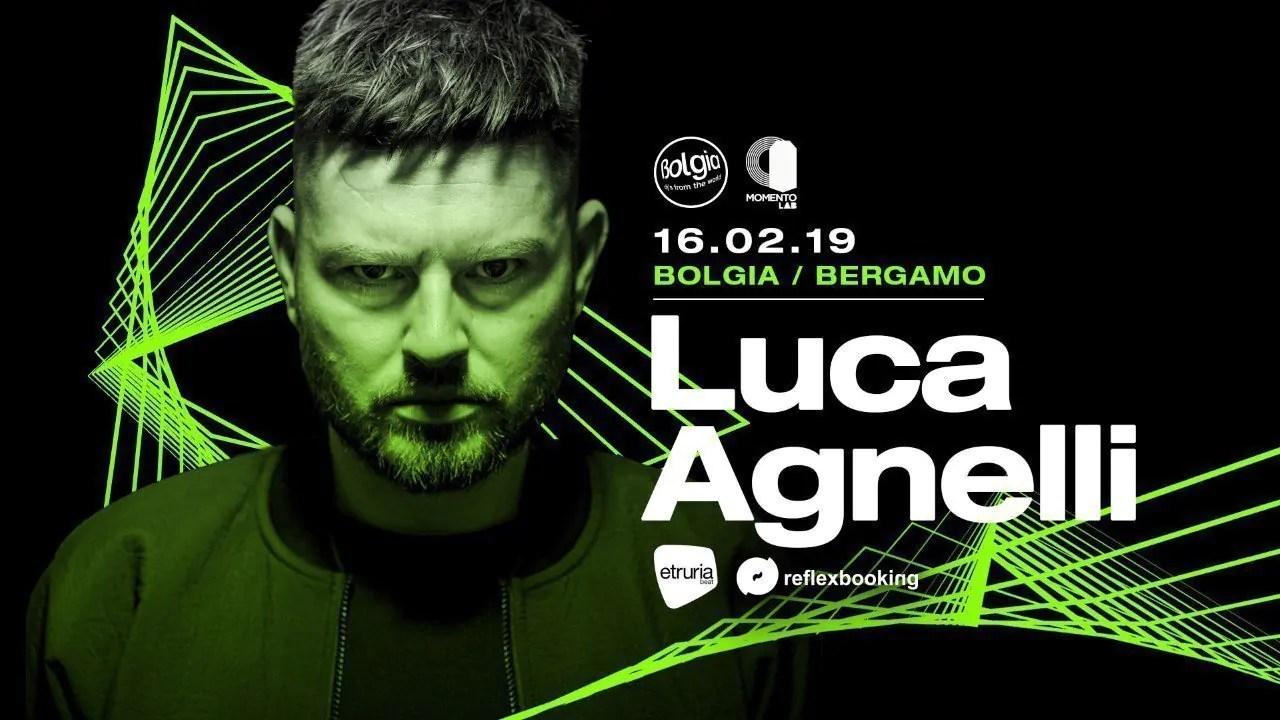 Bolgia Bergamo pres. LUCA AGNELLI Sabato 16 Febbraio 2019   Ticket/Biglietti Tavoli Pacchetti hotel Prevendite