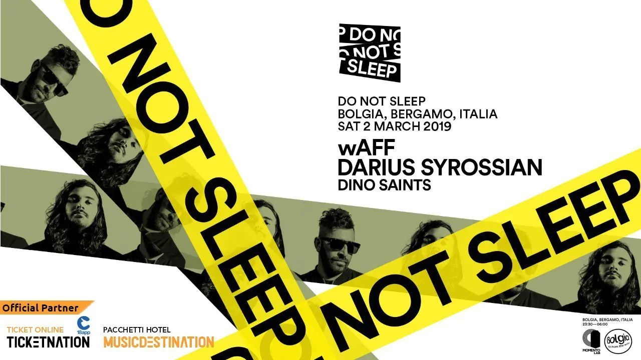 Bolgia 02 Marzo 2019 Waff Do Not Sleep