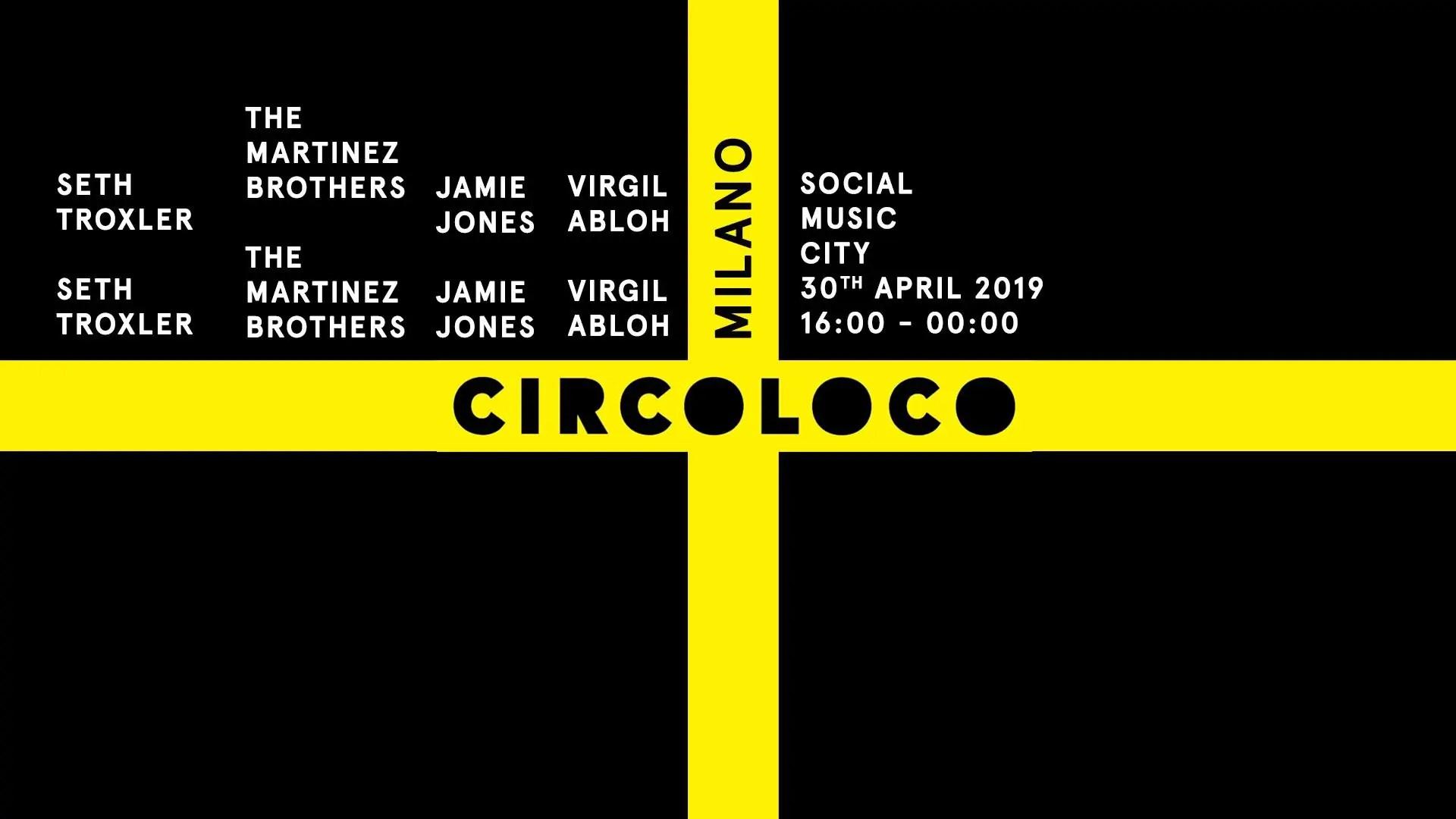 Circoloco Milano Social Music City –  30 Aprile 2019 – Ticket in prevendita Biglietti Prevendite Tavoli Pacchetti Hotel