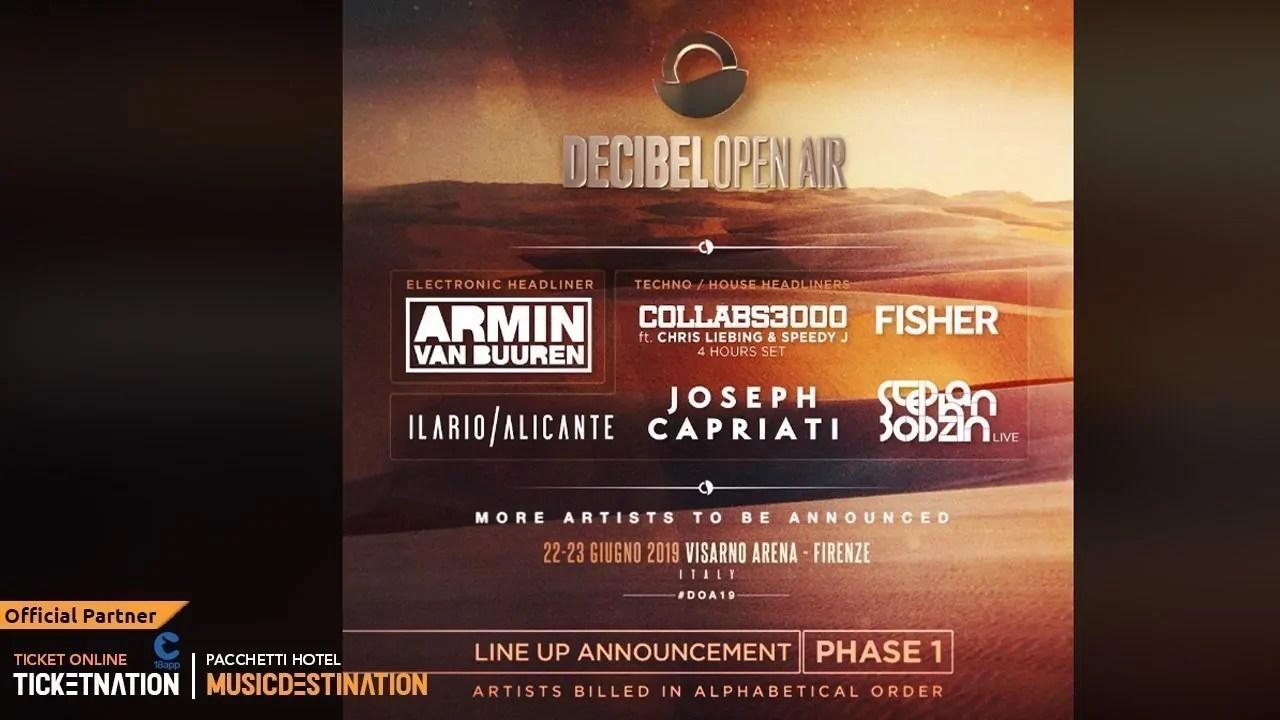 Annunciati i primi nomi della Lineup del Decibel Open Air 2019, tra i primi nomi Collabs 3000 , Fisher , Armin Van Buurenn