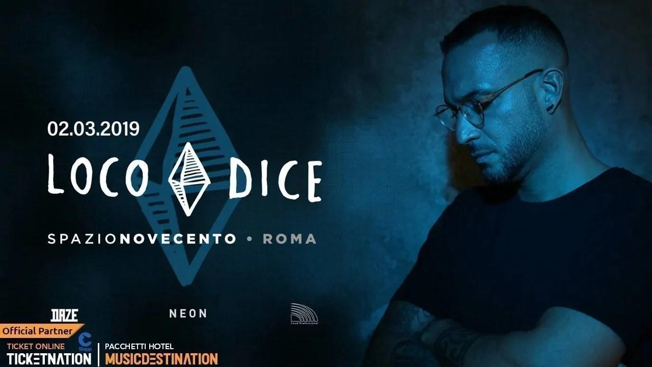 Loco Dice Spazio Novecento Roma 02 Marzo 2019