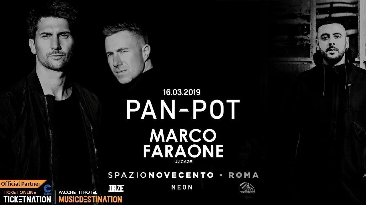 Pan Pot at Spazio Novecento Roma – Sabato 16 Marzo 2019   Ticket/Biglietti/Prevendite 18APP Tavoli Pacchetti hotel Prevendite