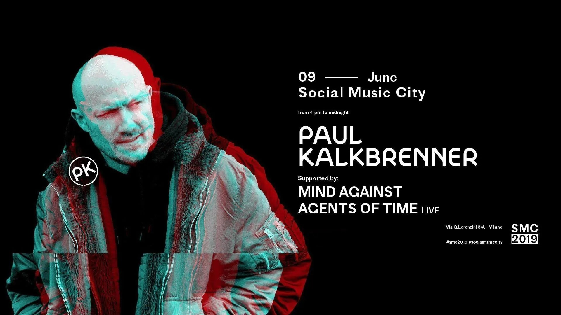 Paul Kalkbrenner Social Music City Milano – Domenica 09 Giugno 2019 – Ticket In Prevendita Biglietti Prevendite Tavoli Pacchetti Hotel