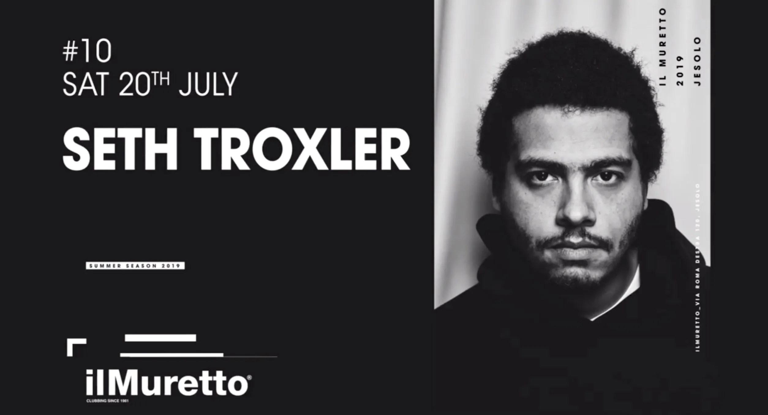 SETH TROXLER Muretto Jesolo 20 LUGLIO 2019
