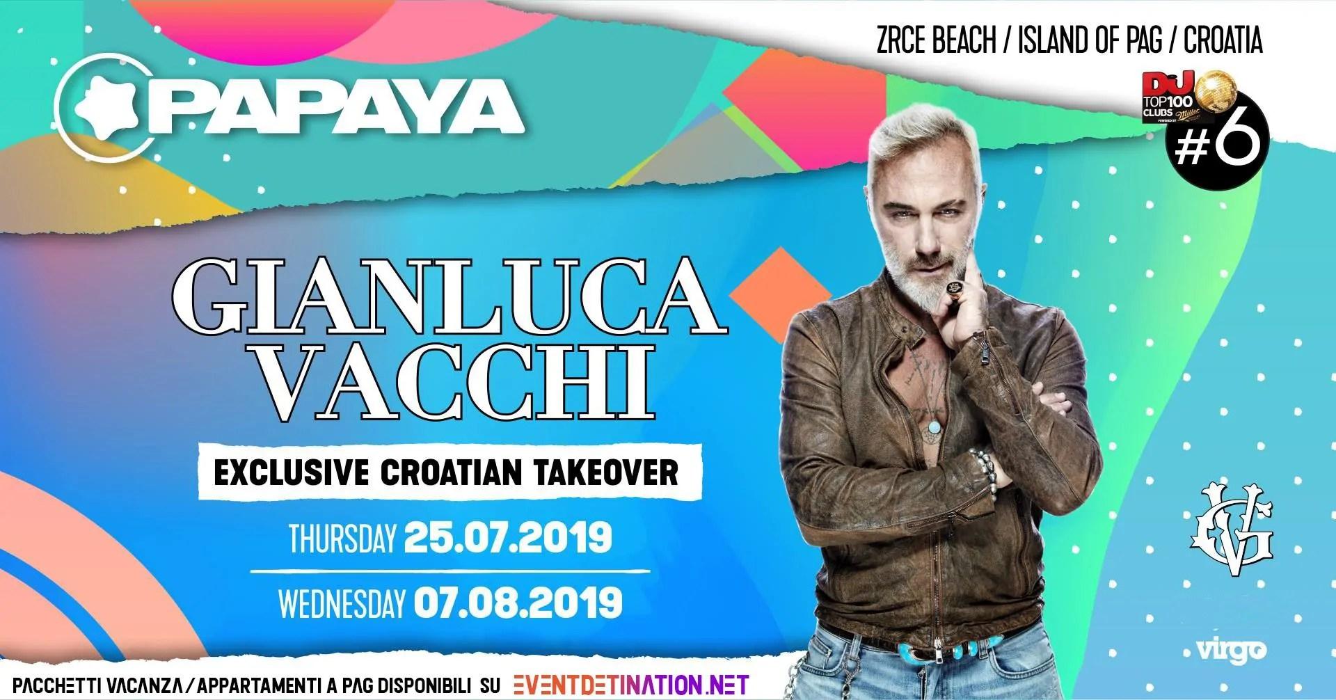 Gianluca Vacchi Papaya Club – 07 Agosto 2019 – Zrce Beach Pag Croazia | Ticket – Appartamenti – Viaggio