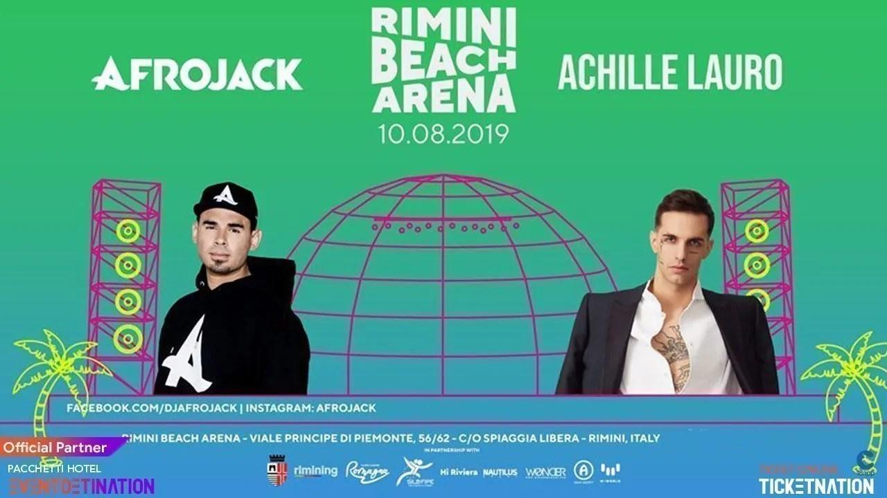 Afrojack Achille Lauro Rimini Beach Arena 10 Agosto Ticket E Pacchetti Hotel