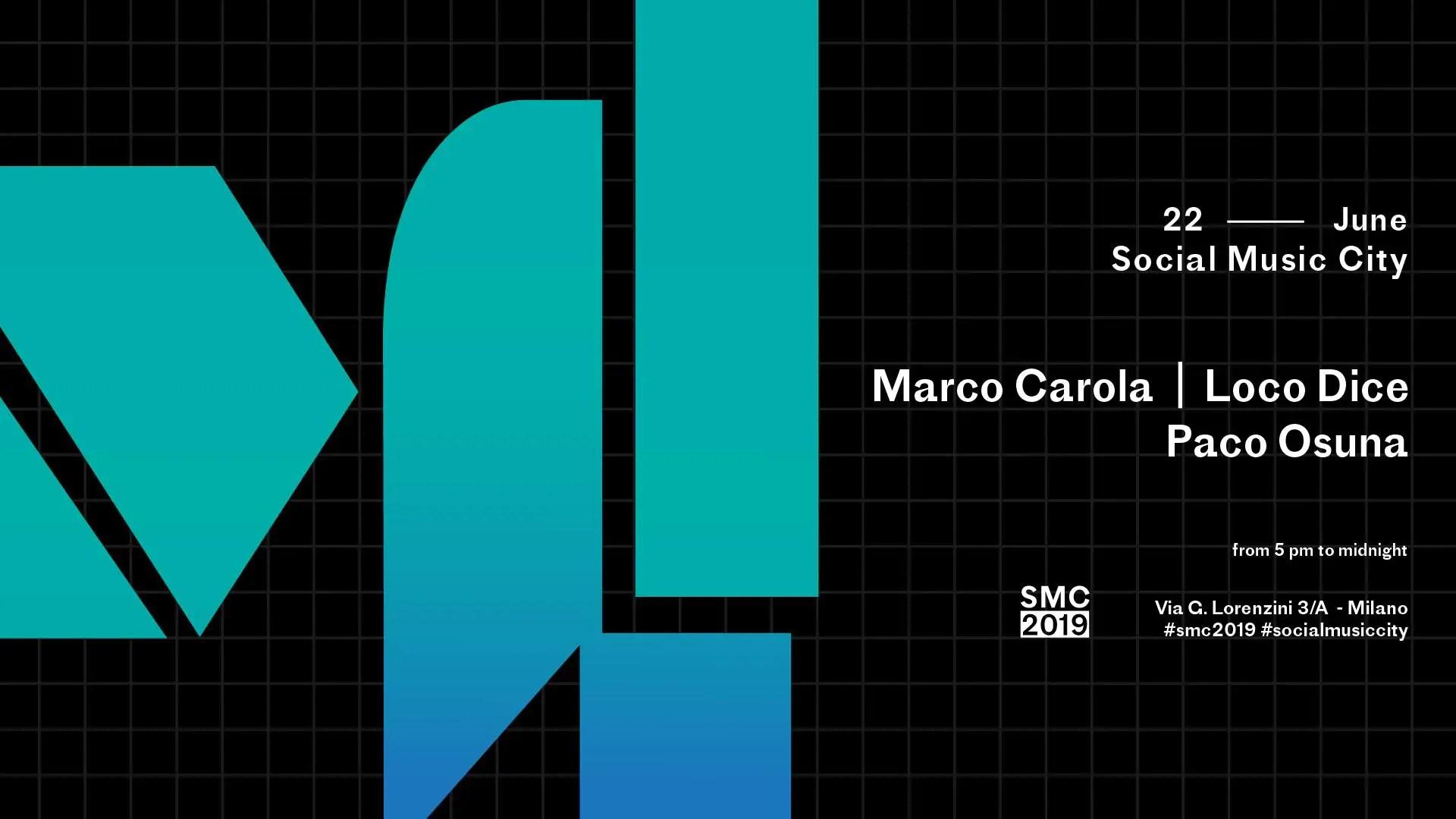 Marco Carola Loco Dice Social Music City Milano – Sabato 22 Giugno 2019 – Ticket in prevendita Biglietti Prevendite Tavoli Pacchetti Hotel