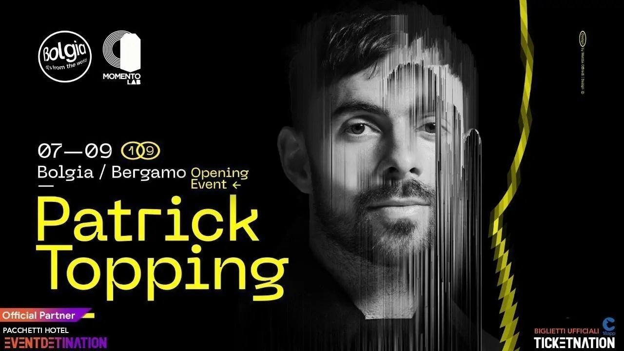 PATRICK TOPPING Bolgia Bergamo 07 09 2019