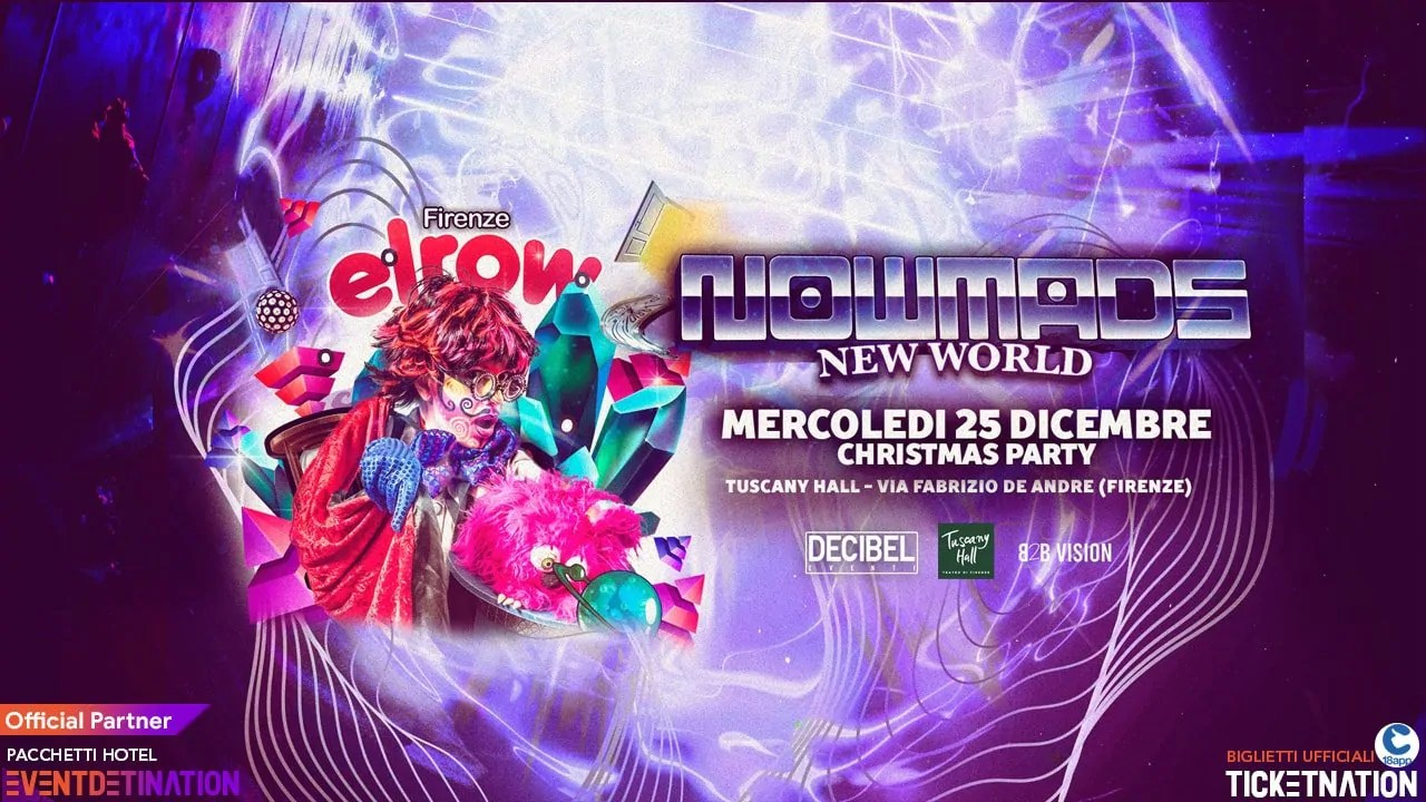 Elrow Tuscany Hall Firenze 25 Dicembre 2019