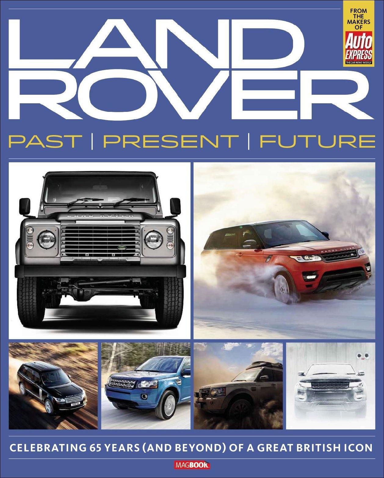 Landrover Past Present and Future Magazine Digital