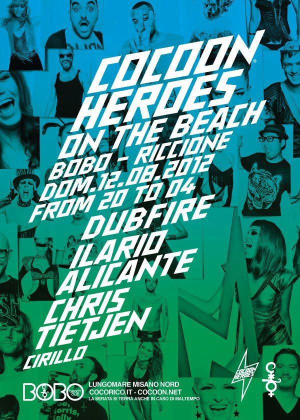 Domenica 12 Agosto Cocoon Heroes al Bobo Beach di Riccione con Dubfire, Ilario Alicante, Chris Tietjen, Cirillo