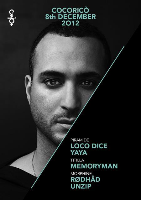 8 Dicembre 2012 Cocorico super ospite Loco Dice