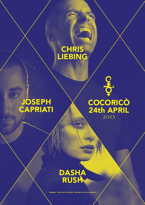 Notte tra il 24 e 25 Aprile Evento Cocorico con Chris Liebing , Joseph Capriati e Dasha Rush