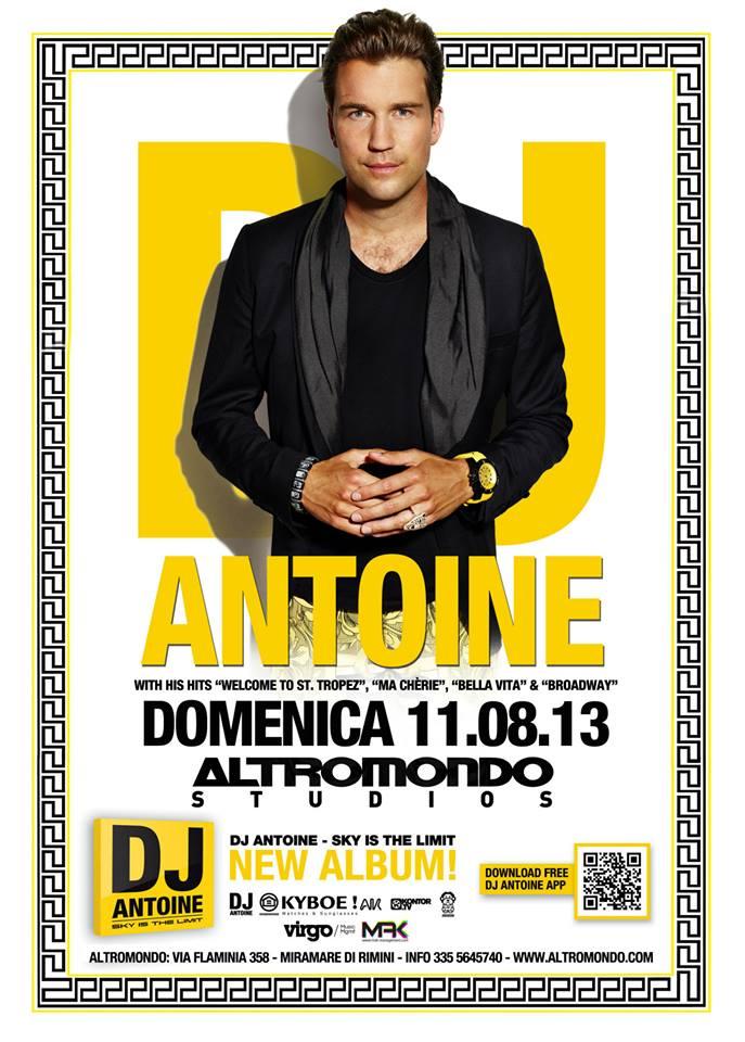 Domenica 11 Agosto Altromondo Studios special guest Dj Antoine