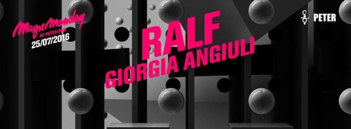 Dj Ralf e Giorgia Angiuli per il Magic Monday del Peter Pan di Lunedì 25 Luglio