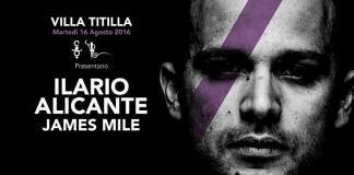 Ilario Alicante + James Mile per il party VillaTitilla del 16-8-2016 alla Villa delle Rose
