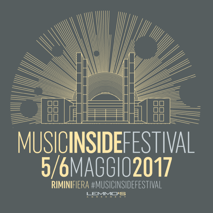Music Inside Festival 2017, il 5 e 6 Maggio Rimini Fiera