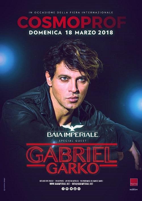 Domenica 18 Marzo Cosmoprof 2018 Baia Imperiale special guest Gabriel Garko