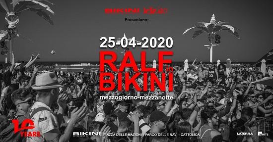 Ralf in Bikini 2020: Sabato 25 Aprile a Cattolica