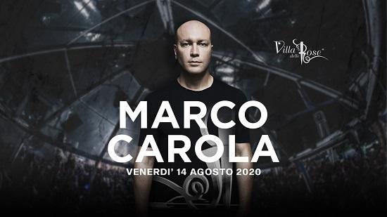 Special Guest Marco Carola il 14 Agosto alla Villa delle Rose