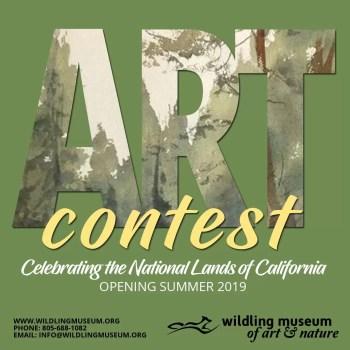 Celebrating the National Lands of California ART CONTEST @ The Wildling Museum of Art and Nature