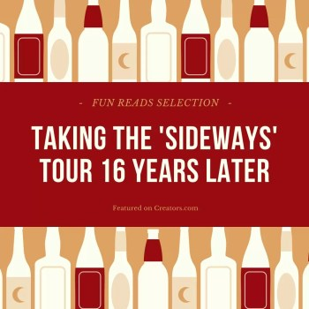 Fun Reads Selection: Taking the 'Sideways' Tour 16 Years Later