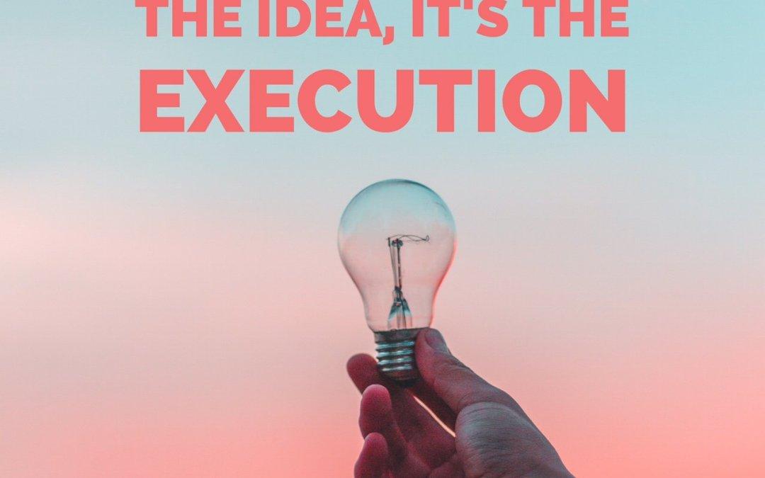 Realtors: It's Not The Idea, It's The Execution.