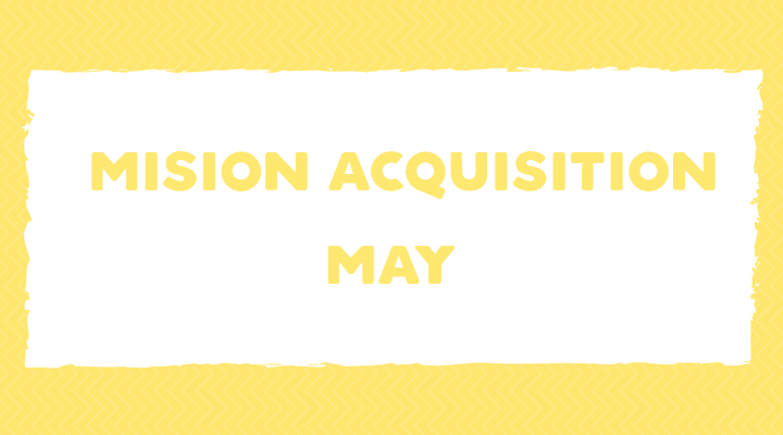 Mission Acquisition: May Language Goals