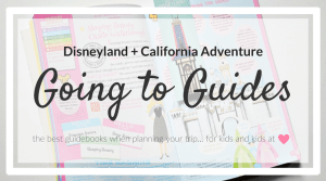 Going to Guides: Disneyland and California Adventure {Review + Giveaway}