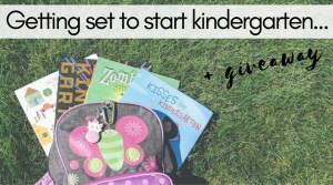 Getting Set to Start Kindergarten {giveaway}