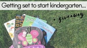 Getting Set to Start Kindergarten {giveaway}