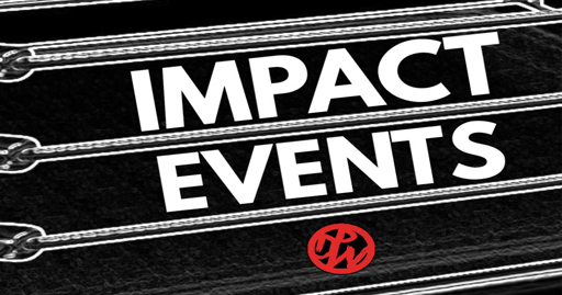 IMPACT Wrestling Upcoming Events